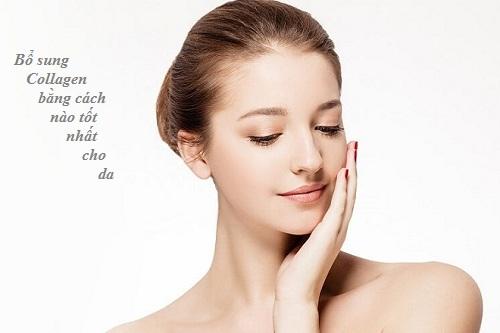 Top 5 Loại Collagen Dạng Nước Chống Lão Hóa Dưỡng Da Tốt Hiện Nay