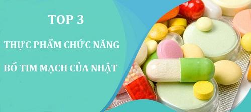 Top 3 thuốc bổ tim mạch Nhật Bản tốt và hiệu quả nhất